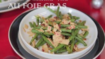 Salade de Haricots verts au foie gras & noisettes