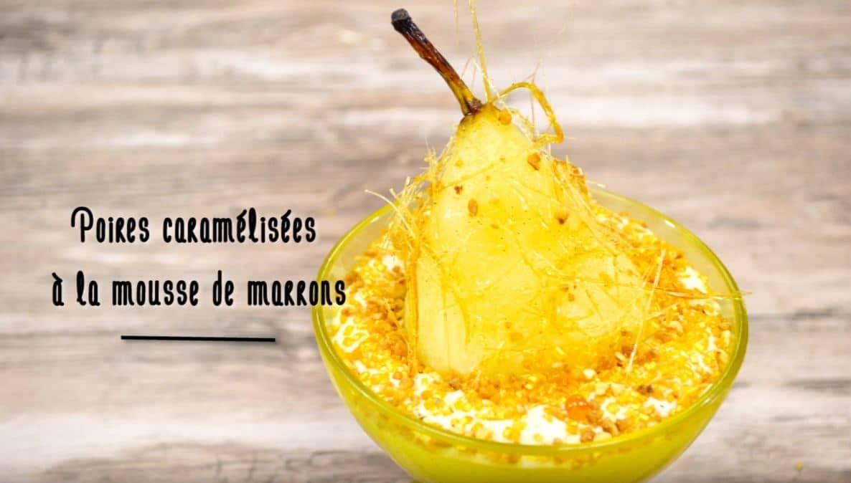 Poires caramélisées à la mousse de marrons
