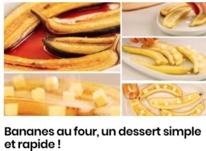 Bananes au four, un dessert simple et rapide !