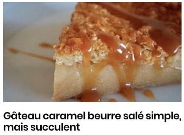 Gâteau caramel beurre salé simple, mais succulent