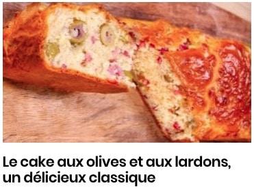Le cake aux olives et aux lardons, un délicieux classique