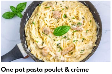one pot pasta poulet crème