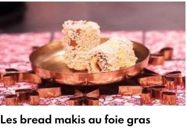 bread makis au foie gras