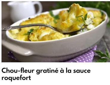chou fleur gratiné sauce roquefort