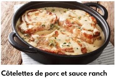 côtelettes de porc sauce ranch