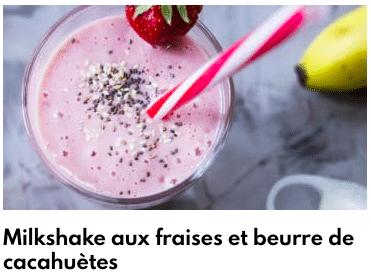 milkshake fraises beurre de cacahuètes