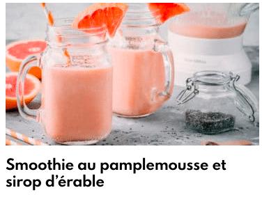smoothie pamplemousse sirop d'érable
