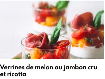 verrines melon ricotta jambon cru