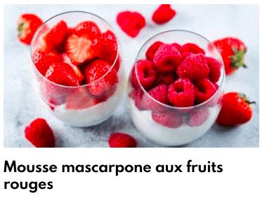mousse mascarpone aux fruits rouges