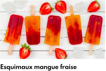 esquimaux mangues fraises