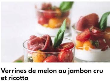 verrines jambon melon ricotta