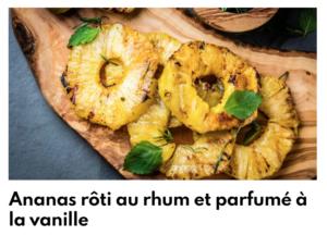 Ananas rôti au rhum et parfum vanille