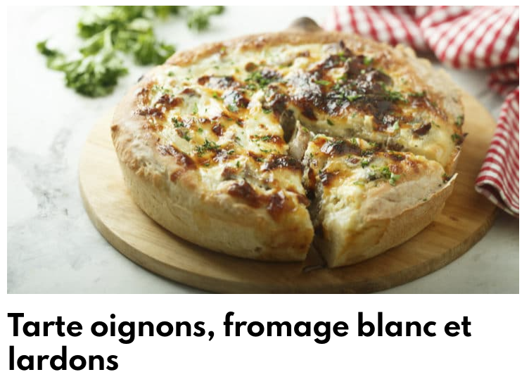 Tarte oignons, fromage blanc et lardons