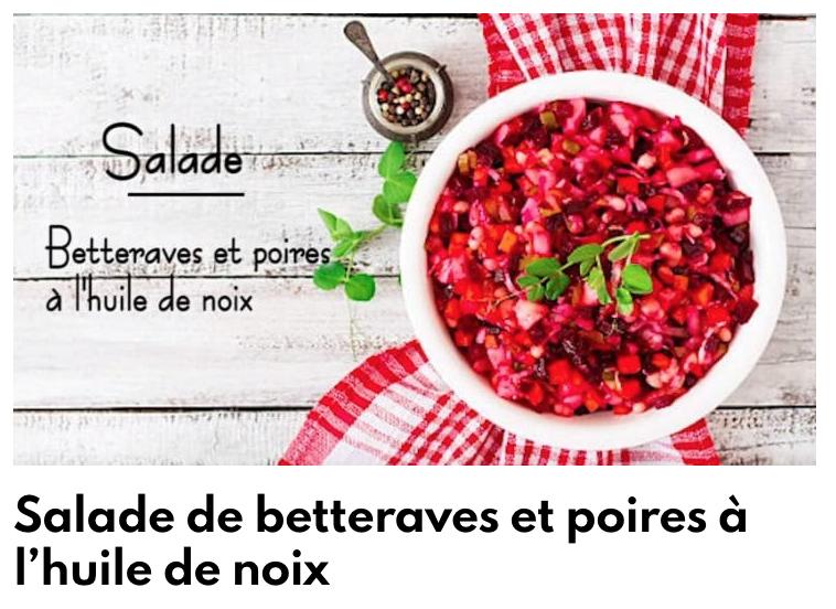 Salade betterave et poires à l'huile de noix