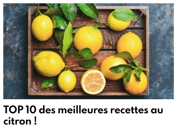 TOP 10 Recettes citron