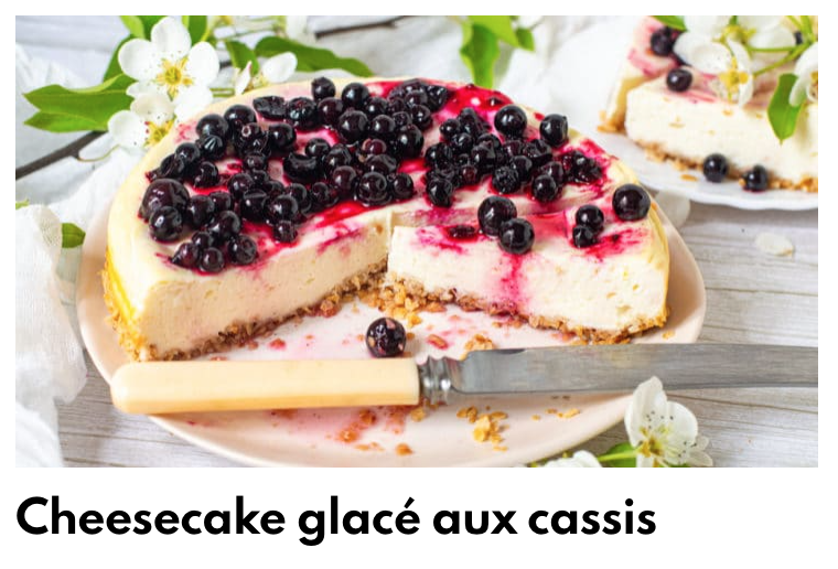 Cheesecake glacé aux cassis