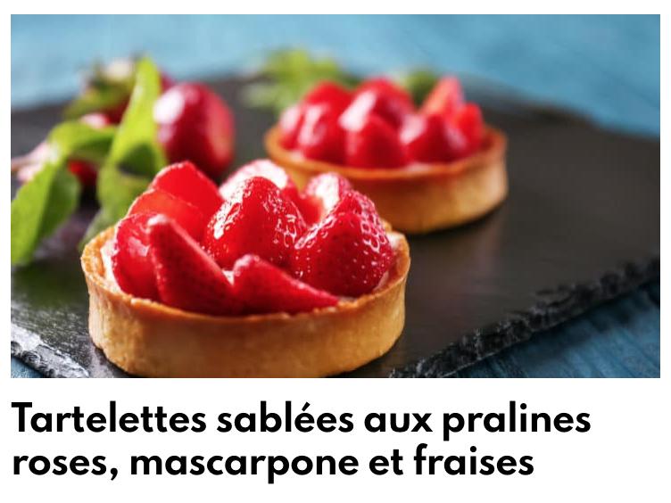 Tartelettes pralines et fraises