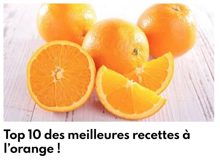 10 meilleures recettes à l'orange