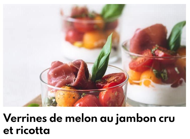 Verrines de melon au jambon cru et ricotta