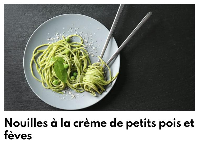 Nouilles à la crème de petits pois et fèves