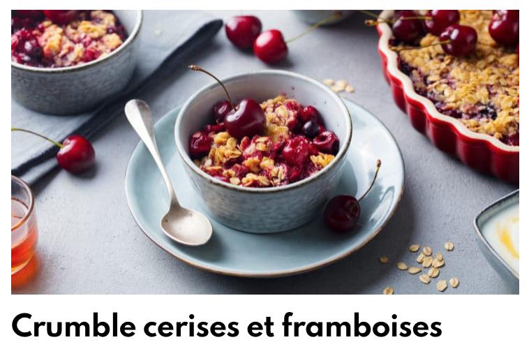 Crumble cerises et framboises