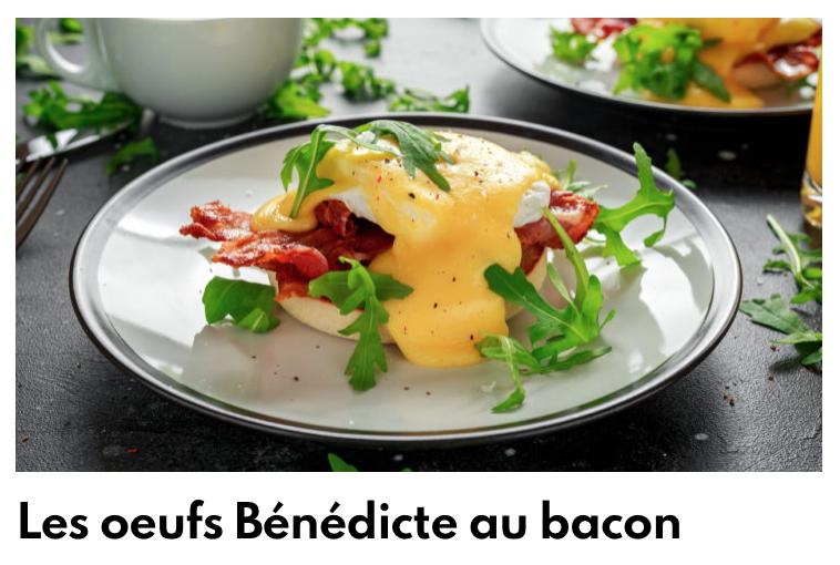 Oeufs bénedicte au bacon