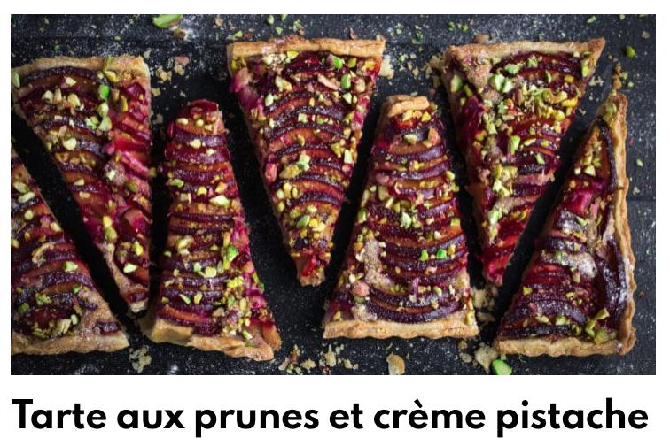 Tarte aux prunes et crème pistache