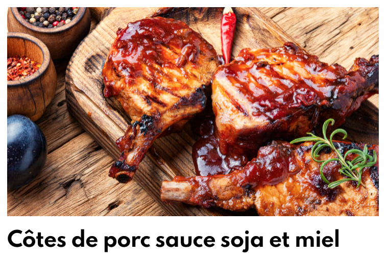 Côtes de porc sauce soja miel