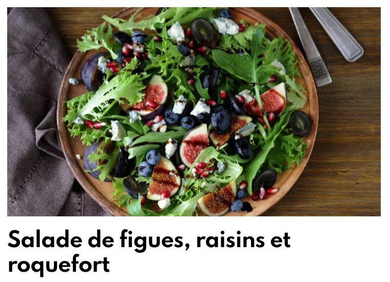 Salade de figues, raisins et roquefort