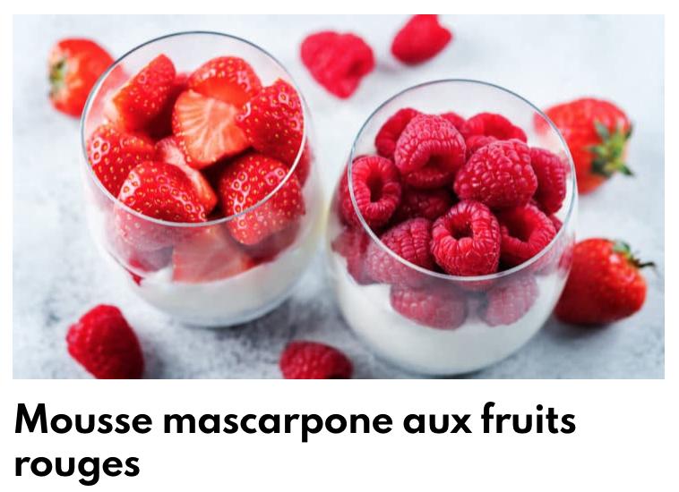 Mousse mascarpone fruits rouges