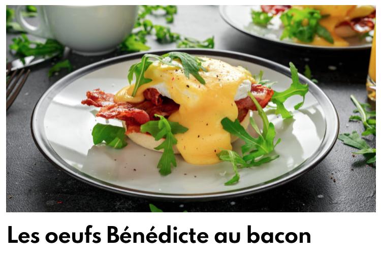 Oeufs bénédicte bacon